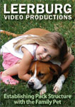 Establishing Pack Structure with the Family Pet DVD